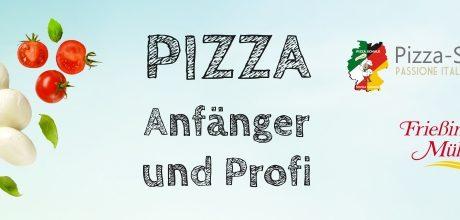 Pizza-Seminar für Anfänger - Profi