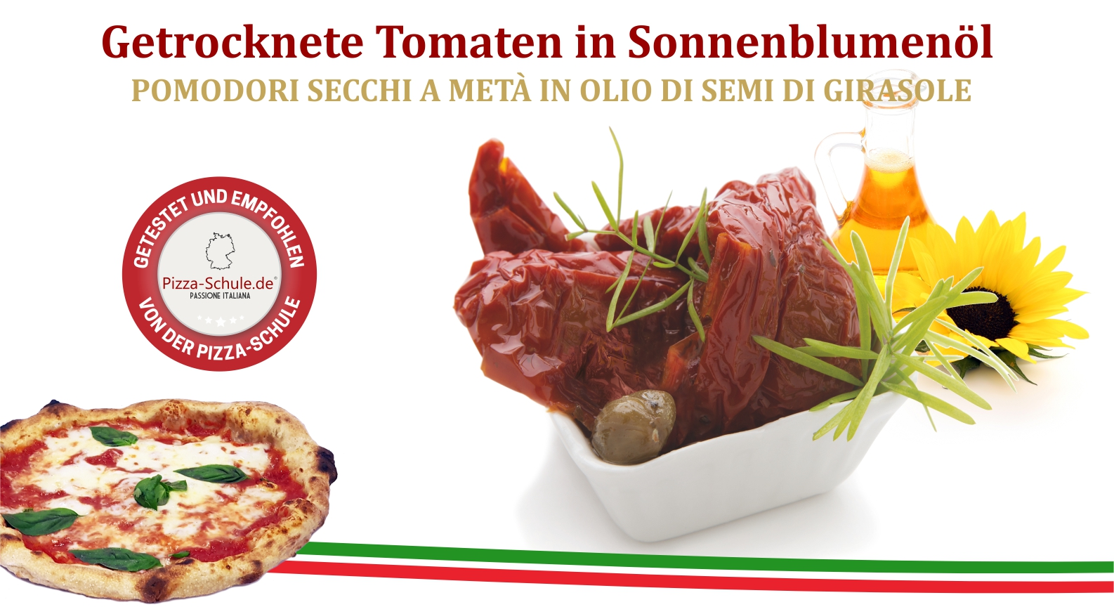 Getrocknete Tomaten in Sonnenblumenöl - Pizza-Schule