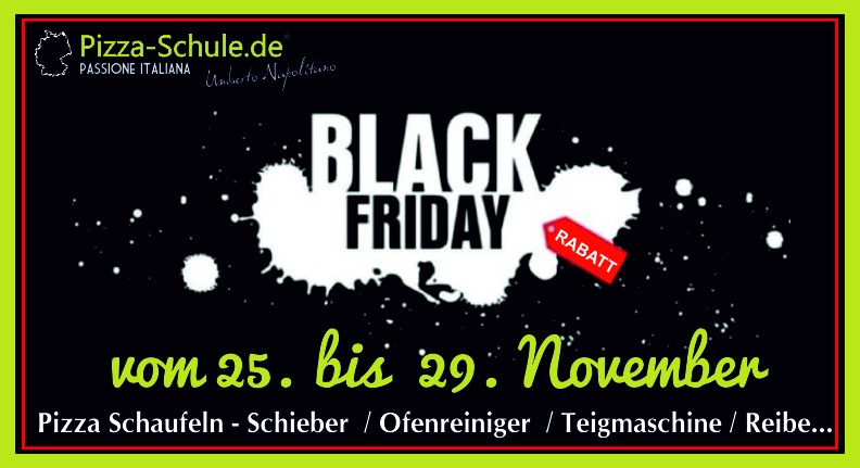 Pizza-Schule Black Friday 2019