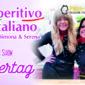 Aperitivo Italiano Muttertagsspecial mit Simona & Serena